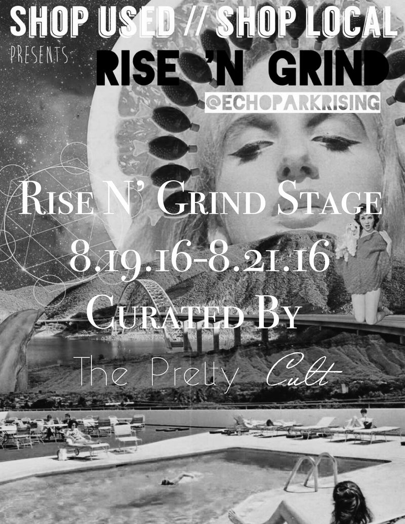 The Pretty Cult X Shop Used Shop Local X Rise N' Grind Stage