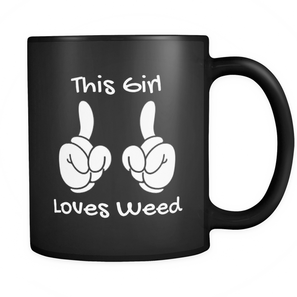 """This Girl Loves Weed""  Mug 10oz. - Schwag420 - 1"