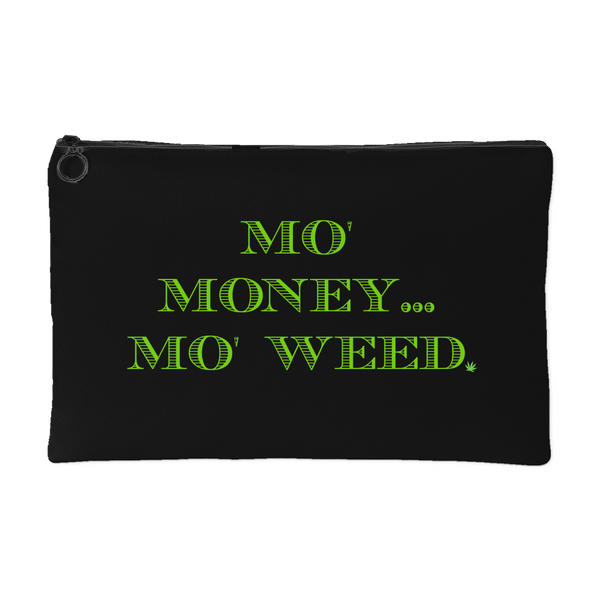 Mo Money... Mo Weed - Schwag420 - 1