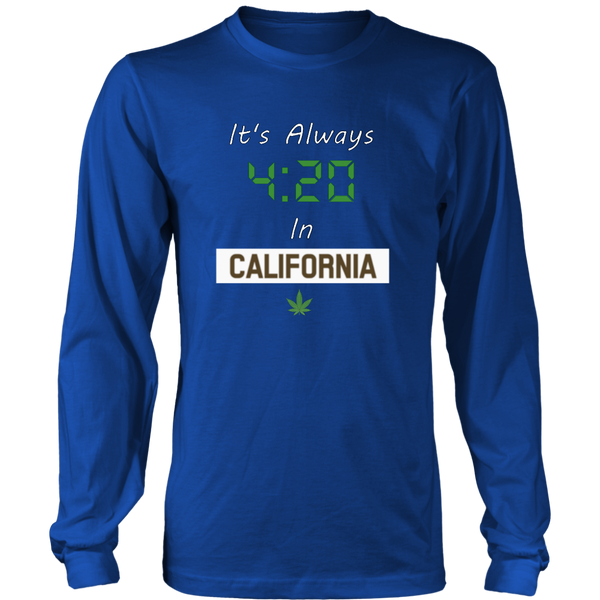 """Always 420 In California"" Basic Shirt w/ Sleeves  - White Print - Schwag420.com"