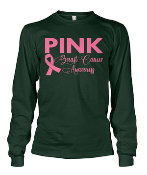 Think Pink Breast Cancer Awareness Long Sleeve, Unisex