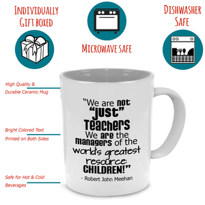 Fun Teacher, Graduation, Appreciation or Retirement Coffee Mug, A Cute, Unique Gift - Printed on Both Sides!