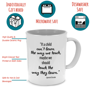 """Teach the Way They Learn"" Teacher's Coffee Mug - Printed on Both Sides! - Stir Crazy Gifts"