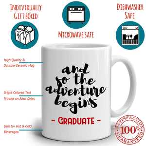 Funny College Graduation Gift for Men and Women Graduate Coffee Mug, Printed on Both Sides!