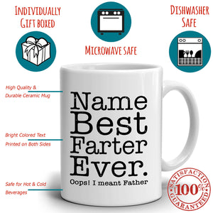 Personalized! Best Farter Ever Coffee Mug, Printed on Both Sides!