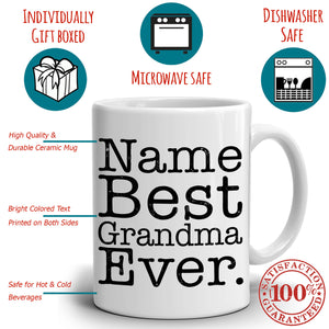 Personalized! Best Grandma Ever Coffee Mug, Printed on Both Sides! - Stir Crazy Gifts