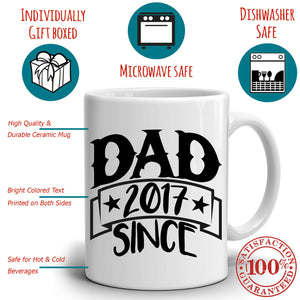 Personalized!! Dad Since 2017 Coffee Mug Fathers Day Gift from Daughter to Daddy Papa and Grandpa, Printed on Both Sides!
