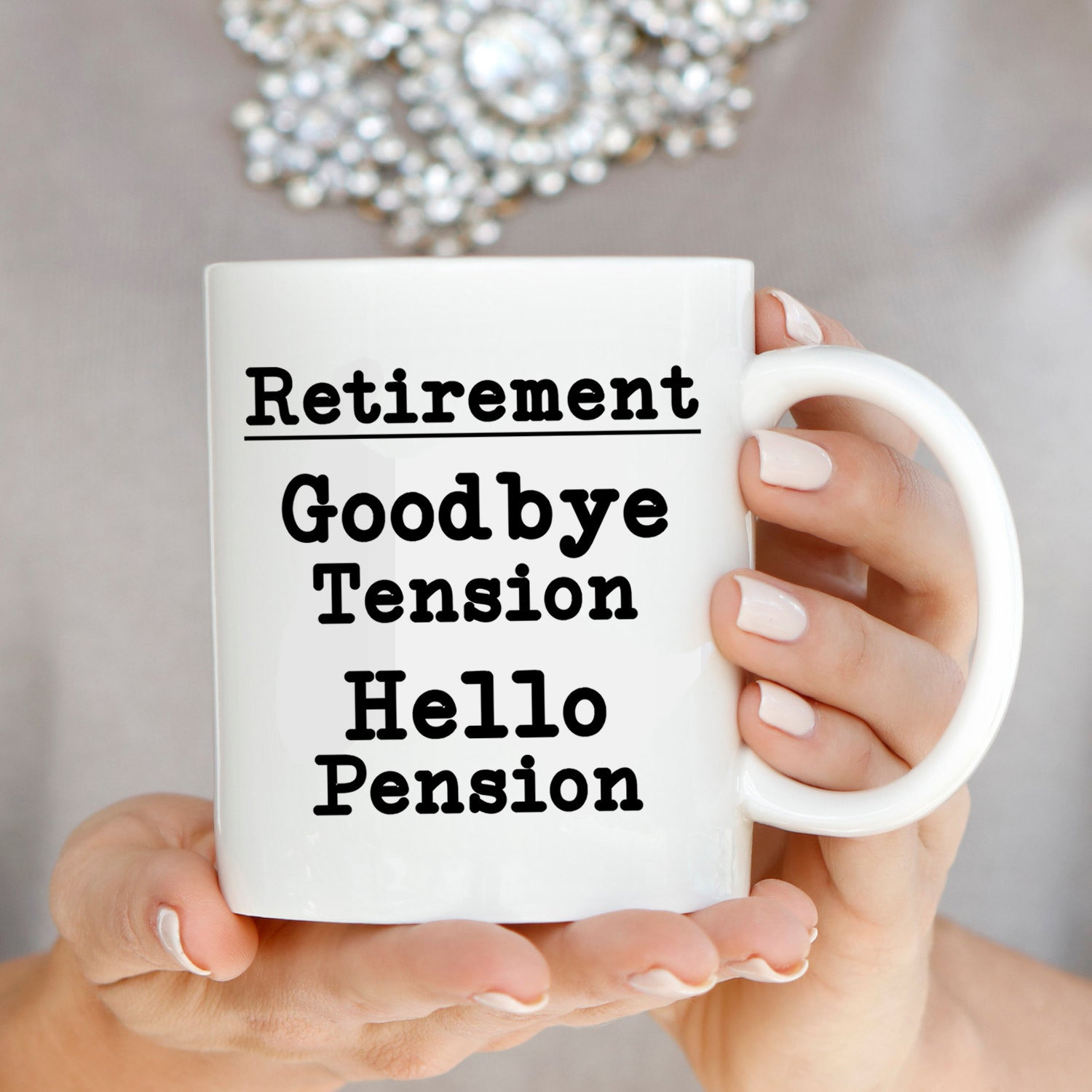 Goodbye Tension Hello Pension Funny Humorous Retirement Gag Gifts Coffee Mug for Coworkers Boss Men and