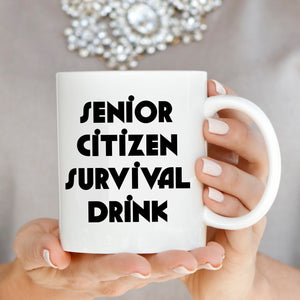 Senior Citizen Survival Drink Retired Gift Mug, Perfect Retirement Gifts for Men and Women Party Supplies for Parties, Printed on Both Sides!