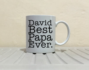 Personalized! Best Papa Ever Coffee Mug, Printed on Both Sides!