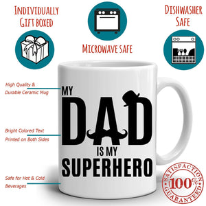My Dad is my Super Hero Coffee Mug, Funny Husband Present, Perfect Birthday, Fathers Day, Christmas Holiday Gift, Printed on Both Side! - Stir Crazy Gifts