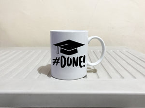 I'm Done College and High School Grad Gifts, Him and Her Graduation Gift Mug, Printed on Both Sides!