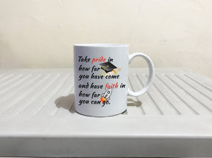 Inspirational PHD College of Law Graduation Gift Coffee Mug, Printed on Both Sides! - Stir Crazy Gifts
