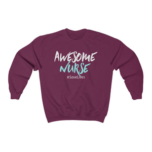 Awesome Nurse #SaveLives Women's Sweatshirt - Stir Crazy Gifts