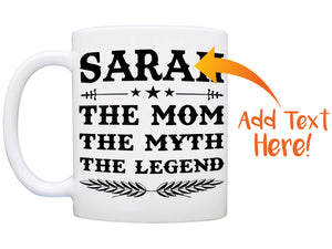 Personalized! Mama The Mom The Myth The Legend Mug, Perfect Gifts for Grandma and Moms Birthday and Mothers Day