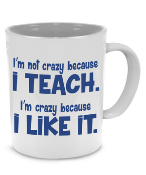 Funny Thank You Teacher Coffee Mug - a Cool Unique Gift, Printed on Both Sides! - Stir Crazy Gifts