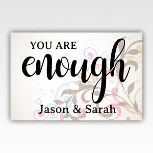 "Personalized! ""You Are Enough"" Wedding Anniversary Gift For Couples - Quality Canvas Wall Art Decor - Stir Crazy Gifts"