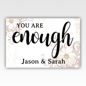 "Personalized! ""You Are Enough"" Wedding Anniversary Gift For Couples - Quality Canvas Wall Art Decor"