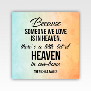 "Personalized! ""Because Someone We Love Is In Heaven"" Quality Canvas Wrap Wall Art Decor"