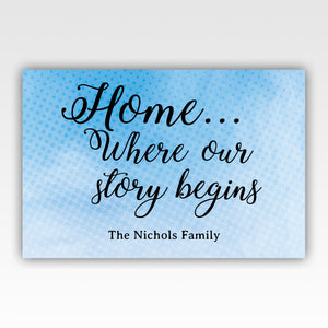 Personalized!! Home Where Our Story Begins - Quality Canvas Wrap Wall Art Decor