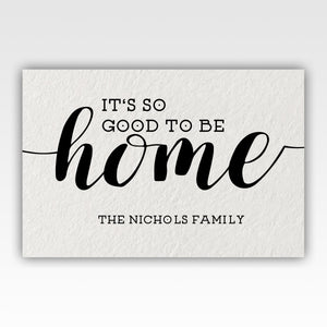 Personalized!! It's So Good To Be Home Canvas Wrap Wall Art Gifts for Family