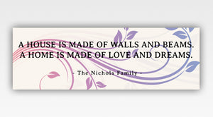 Personalized!! A House Is Made Of Walls And Beams Of Love And Dreams Family Home Wall Art Décor Gift Canvas Wrap