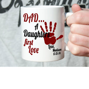 Personalized! Dad A Daughters First Love Gifts for Fathers Day Birthday Coffee Mug, Printed on Both Sides! - Stir Crazy Gifts