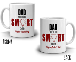 Cool Grandpa Daddy Fathers Day Gifts Mug Dad You're One Smart Cookie Coffee Cup, Printed on Both Sides!