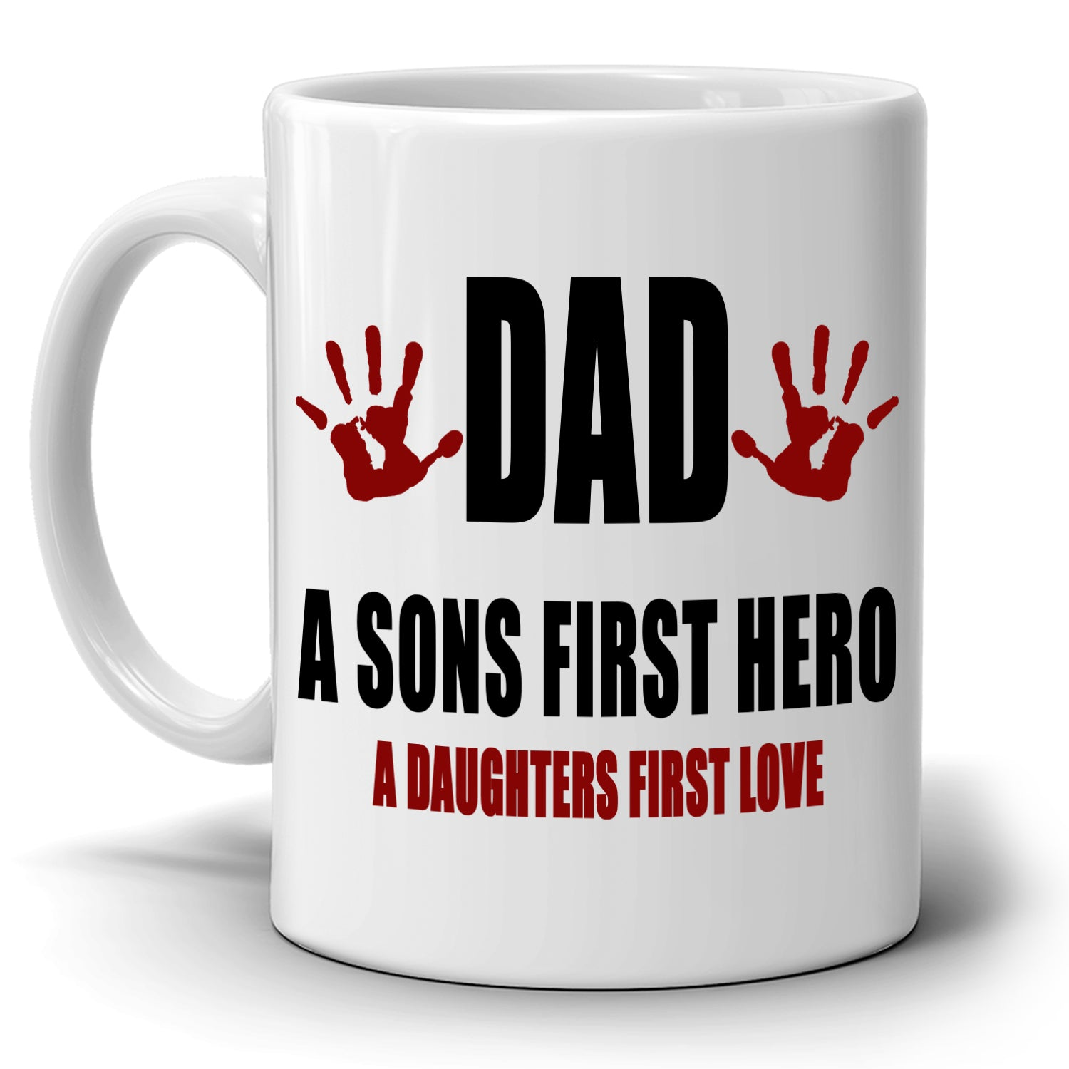 Fathers Day Birthday Gifts Mug Dad A Sons First Hero Daughter Love Coffee Cup