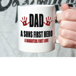 Fathers Day Birthday Gifts Mug Dad A Sons First Hero A Daughter First Love Coffee Cup, Printed on Both Sides! - Stir Crazy Gifts