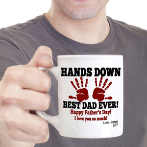 Hands Down Best Dad Ever Birthday Happy Fathers Day Gift Mug, Printed on Both Sides! - Stir Crazy Gifts