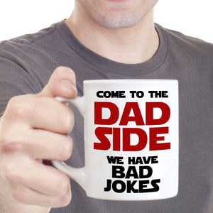 Funny Gag Gifts for Fathers Day and Papa Birthday Mug Come to Dad Sides We Have Bad Jokes, Printed on Both Sides! - Stir Crazy Gifts