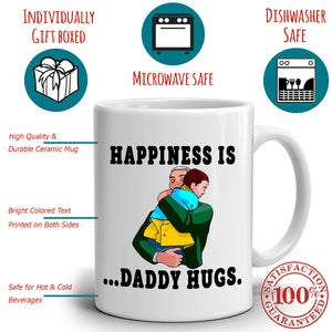 Fathers Day Gifts for Grandpa Papa Coffee Mug Happiness is Daddy Hugs, Printed on Both Sides! - Stir Crazy Gifts