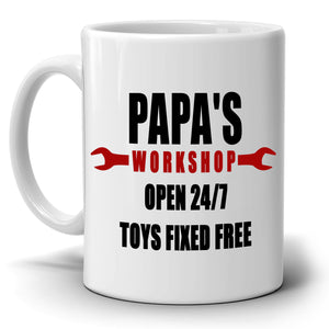 Funny Birthday Gifts for Dad Mug Papa's Workshop 24/7 Toys Fixed Free, Printed on Both Sides! - Stir Crazy Gifts
