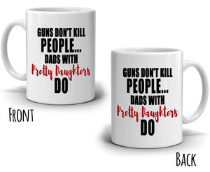 Funny Humorous Daughter Gifts for Dad Birthday Fathers Day Mug, Printed on Both Sides!