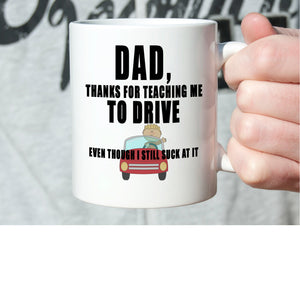 Funny Gag Thank You Dad Birthday Gifts From Son Coffee Mug Printed On