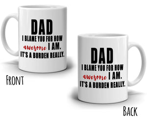 Humorous Cool Dad Birthday Fathers Day Gifts Mug, Printed on Both Sides! - Stir Crazy Gifts