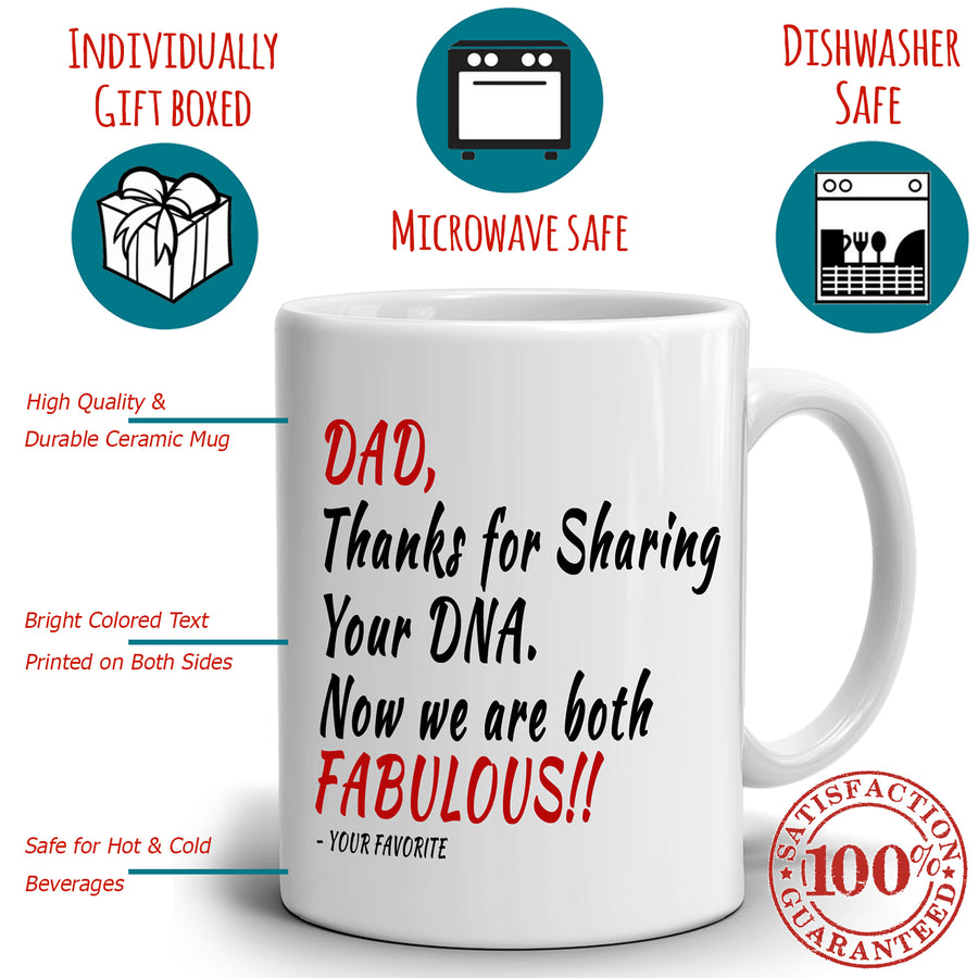 Awesome Daddy Birthday Gifts Mug from Daughters and Sons Dad Thanks for Sharing Your DNA Now We Are Both Fabulous, Printed on Both Sides!