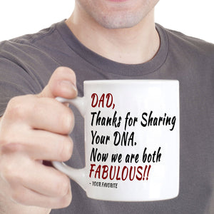 Awesome Daddy Birthday Gifts Mug from Daughters and Sons Dad Thanks for Sharing Your DNA Now We Are Both Fabulous, Printed on Both Sides! - Stir Crazy Gifts