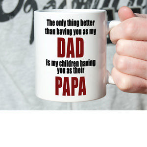 Inspirational Papa, Dad, Birthday and Fathers Day Gifts Coffee Mug, Printed on Both Sides! - Stir Crazy Gifts