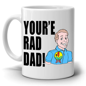 Best Daddy Gifts Mug You're Rad Dad Coffee Cup, Printed on Both Sides!