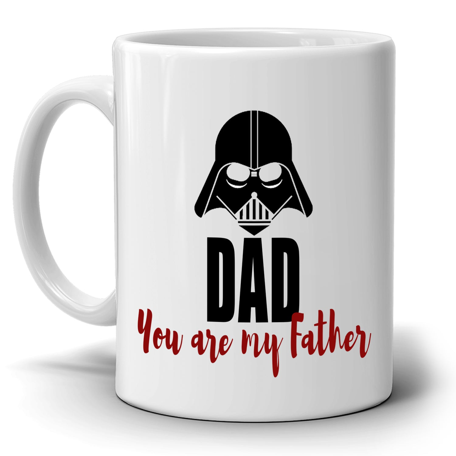 Dad You Are My Father Coffee Mug Birthday Gifts Printed On Both Sides