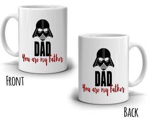 Dad You Are My Father Coffee Mug Birthday Gifts, Printed on Both Sides! - Stir Crazy Gifts