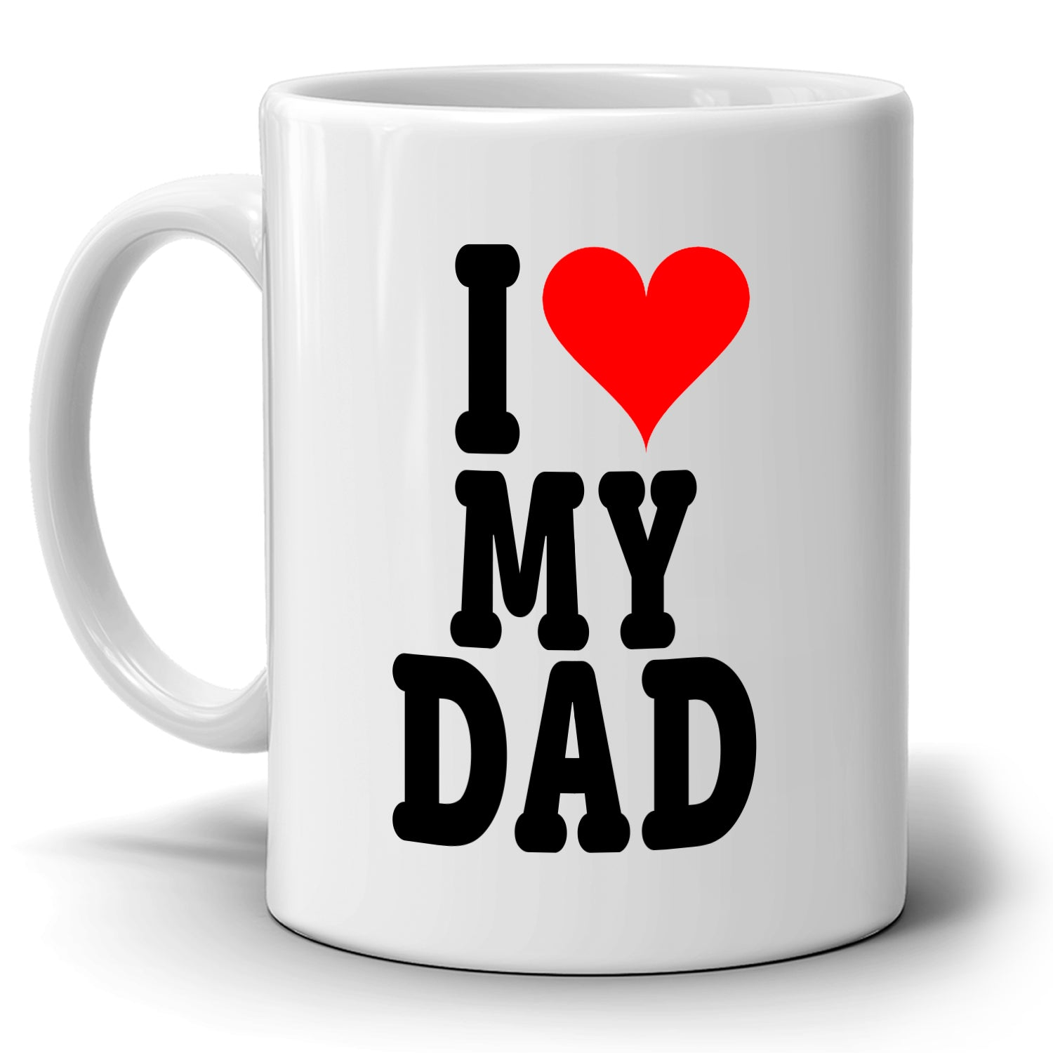 I Love My Dad Cute Christmas Fathers Day And Birthday Gifts For Papa Printed On