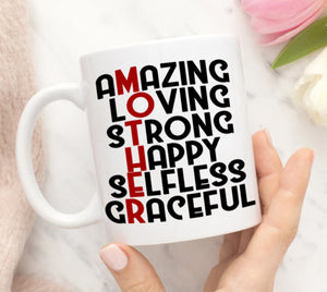 Amazing Loving Strong Happy Selfless Graceful Mother Gift Mug - Printed on Both Sides