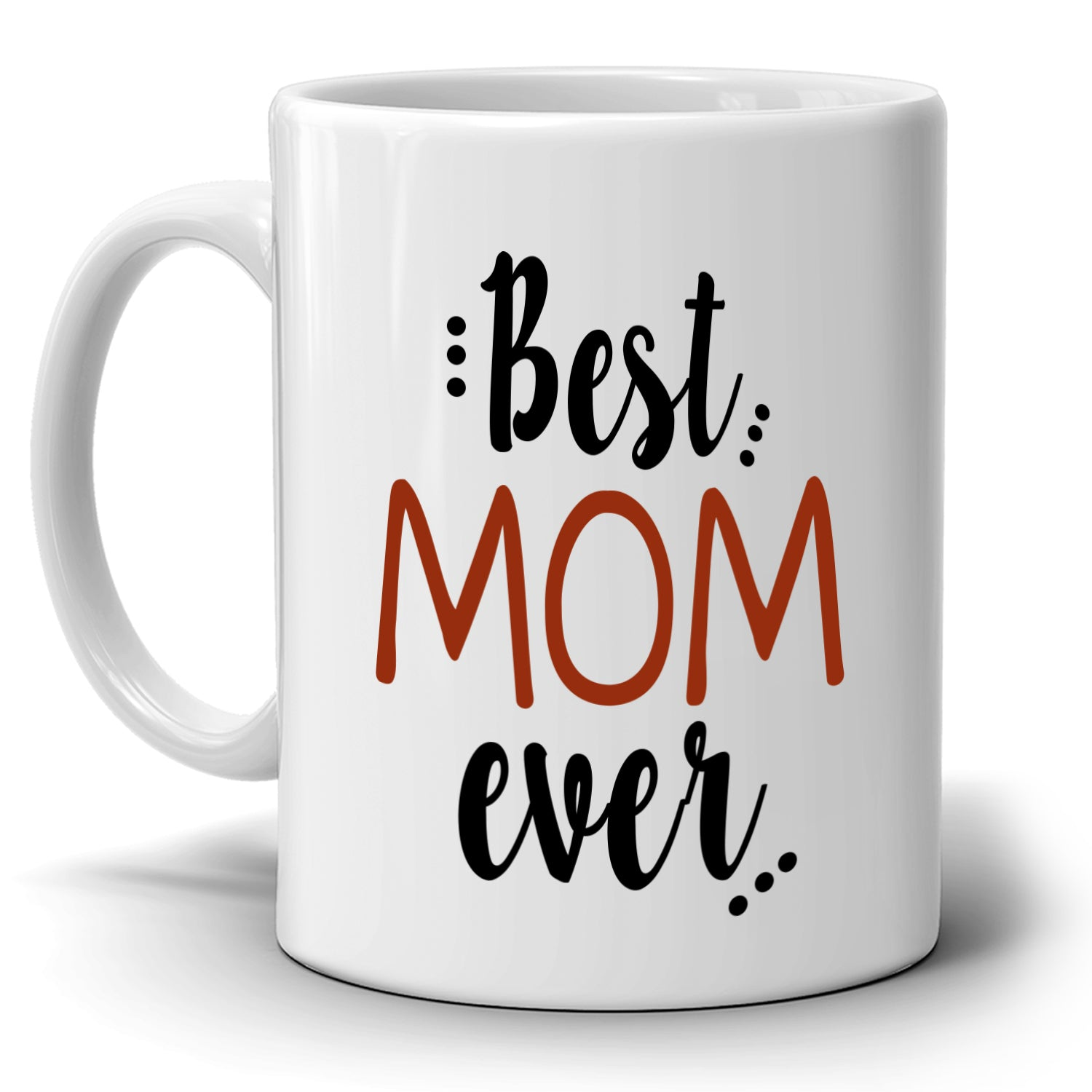 Unique Gifts For Mom Coffee Mug Perfect Present For