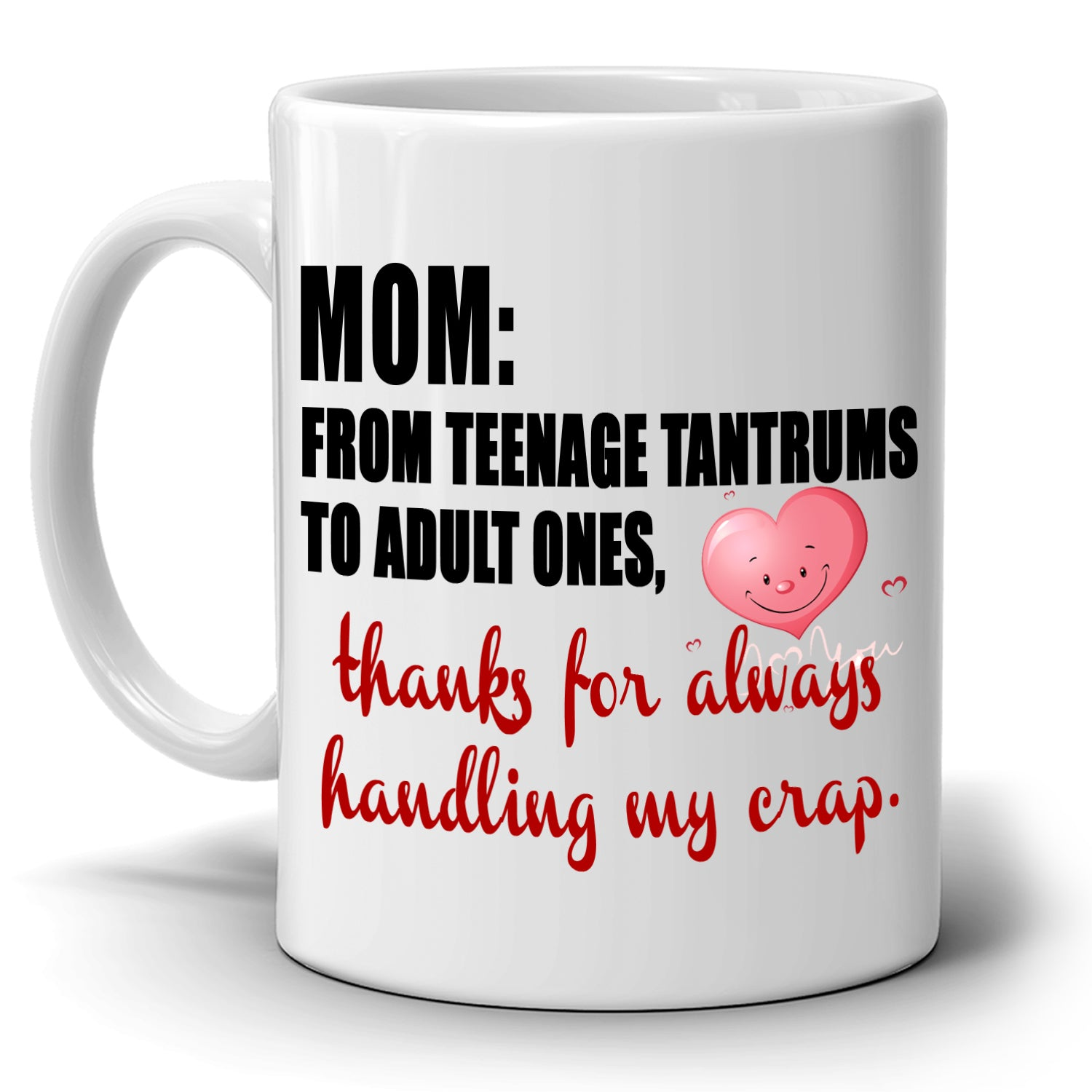 Birthday And Mothers Day Gifts From Daughter Mug Mom Thanks For Always Handling My Crap Coffee