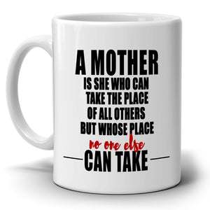 Moms Birthday Gifts Mug from Daughter A Mother Is She Who Can Take The Place...Printed on Both Sides! - Stir Crazy Gifts