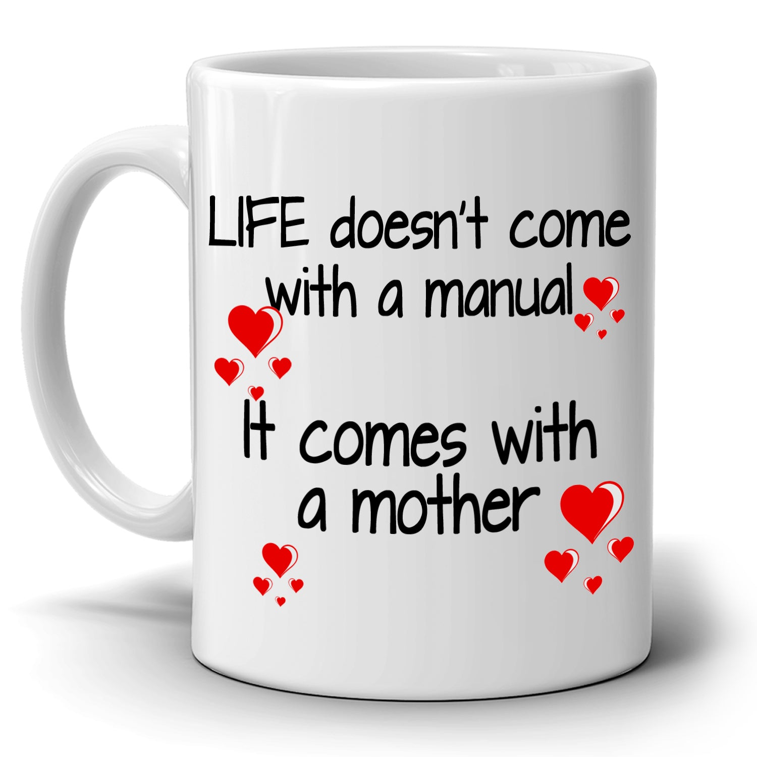 Inspirational Happy Mothers Day Birthday Gifts For Mom Mug Life Doesnt Come With A