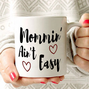 First Mom Mothers Day Gifts Mug Mommin Ain't Easy Coffee Cup, Printed on Both Sides!